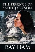 Revenge of Sadie Jackson