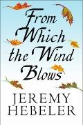 From Which the Wind Blows