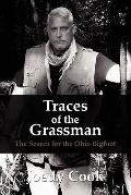 Traces of the Grassman : The Search for the Ohio Bigfoot