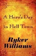 Hero's Day in Hell Town