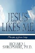 Jesus Likes Me : Principles of Grace Living