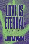 Love Is Eternal : Eternal Love