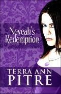 Neveah's Redemption