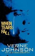 When Tears Fall: An Autobiography