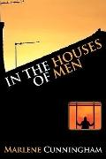 In the Houses of Men