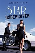Star Undercover: Living a high life isn't picture perfect . . .