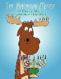 The Hanukkah Moose