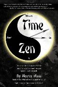 Time Zen: aka Winners Do It Now - The shortest and most effective time management and succes...