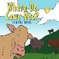 Where Do Cows Moo?