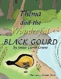 Thema and the Wonderful Black Gourd