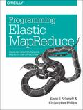 Programming Elastic MapReduce : Using AWS Services to Build an End-To-end Application