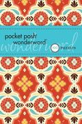 Pocket Posh® Wonderword : 100 Puzzles