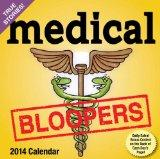 Medical Bloopers 2014 Day-to-Day Calendar
