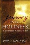 Journey into Holiness: Knowing the Holy Spirit