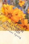 The Day the Church Repented: Parables of Repentance (Volume 1)