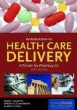 Introduction To Health Care Delivery: A Primer for Pharmacists (McCarthy, Introduction to He...