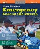 Nancy Caroline's Emergency Care In The Streets (2 Volume set) (Orange Book, 40th Anniversary)