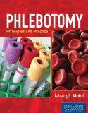 Phlebotomy: Principles And Practice: Includes Online Access Code for Companion Website