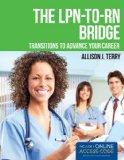 The LPN-to-RN Bridge: Transitions to Advance Your Career