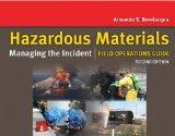 Hazardous Materials: Managing The Incident Field Operations Guide