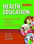 Health Education: Creating Strategies For School  &  Community Health