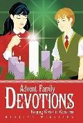 Advent Family Devotions : Keeping Christ in Christmas