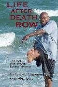 Life after Death Row : The true story of Glen Edward Chapman