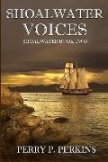 Shoalwater Voices : Shoalwater Book Two
