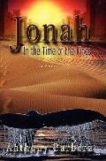 Jonah : In the Time of the Kings