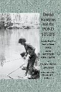 David Hawkins and the Pond Study : Also includes book two David and Frances Hawkins and the ...