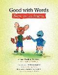 Good with Words Bueno con las Palabras