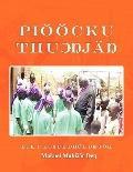 Piööcku Thu#596;#331;jä#331; : The Elementary Modern Standard Dinka