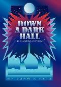 Down a Dark Hall: