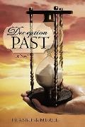 Deception Past: A Novel
