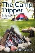 Camp Tripper : The Secrets of Successful Family Camping in Ontario