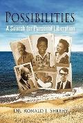 Possibilities : A Search for Personal Liberation