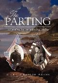 Parting : A Story of West Point on the Eve of the Civil War