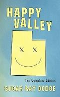 Happy Valley : The Complete Edition