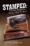 Stamped: Excess Baggage : Tale of an Illegal Immigrant