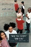 Did You Know Did You : A Children's Book of Motivation and Inspiration