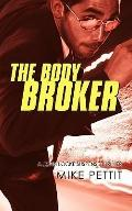 Body Broker : A John Locke Suspense Thriller