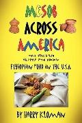 Mesob Across America : Ethiopian Food in the U. S. A.