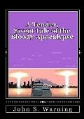A Tender, Sweet Tale of the Bloody Apocalypse: Special Edition