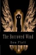 The Borrowed Wind