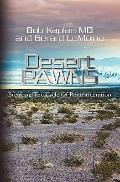 Desert Pawns : Breaking the Cycle of Reincarceration