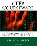 CLEP Courseware: Information Systems & Computer Applications (Volume 2)