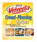 Kraft(tm) Velveeta � Crowd-Pleasing Recipies : Hearty Dips, Appetizers, Soups, and Entrees P...