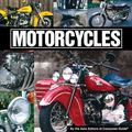 Motorcycles : By the Auto Editors of Consumer Guide�