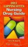 A Manual of Laboratory and Diagnostic Tests / 2011 Lippincott's Nursing Drug Guide
