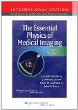 The Essential Physics of Medical Imaging. Jerrold T. Bushberg ... [Et Al.] (International Ed...